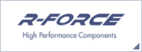 R-FORCE High Performance Components